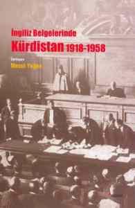 İngiliz Belgelerinde Kürdistan 1918 - 1958
