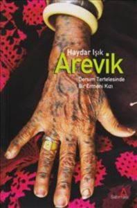 Arevik: Dersim Tertelesinde Bir Ermeni Kizi