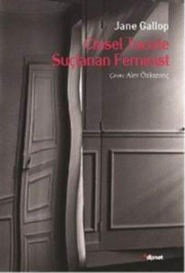 Cinsel Tacizle Suçlanan Feminist