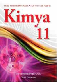 Kimya 11 - Okula Yardımcı YGS ve LYS'ye Hazırlık