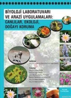 Biyoloji Laboratuvarı Ve Arazi Uygulamaları; Canlılar, Ekoloji, Doğayı Koruma
