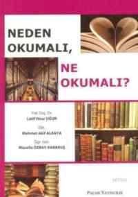Neden Olumalı,Ne Okumalı?