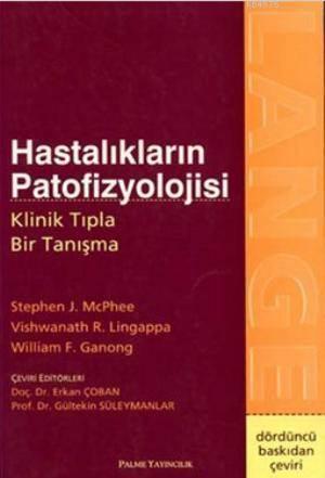 Hastalıkların Patofizyolojisi; Klinik Tıpla Bir Tanışma