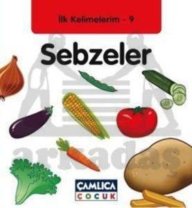 İlk Kelimelerim 9 - Sebzeler