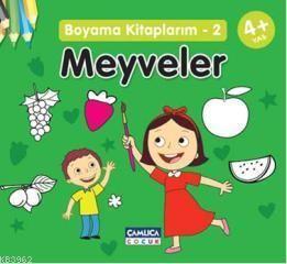 Meyveler; Boyama Kitaplarım 2