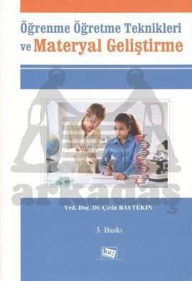Öğrenme ve Öğretme Teknikleri ve Materyal Geliştirme