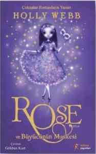 Rose ve Büyücü'nün Maskesi