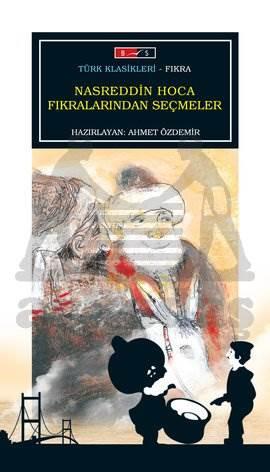 Nasreddin Hoca Fıkralarında Seçmeler (Tam Metin)