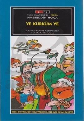 Mini Masallar - Ye Kürküm Ye - Nasreddin Hoca
