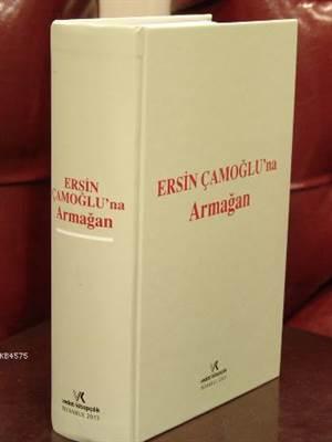 Ersin Çamoglu'na Armagan