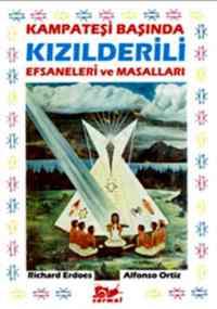 Kamp Ateşi Başında Kızılderili Efsaneleri