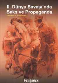 II. Dünya Savaşı'nda Seks ve Propaganda