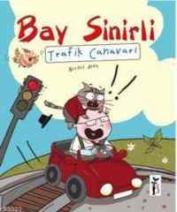 Bay Sinirli Trafik Canavarı