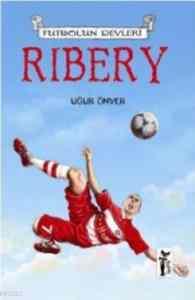 Futbolun Devleri-Ribery