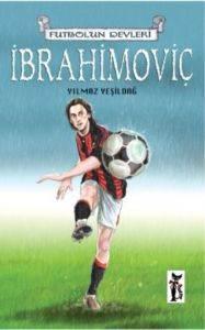 Futbolun Devleri İbrahimoviç