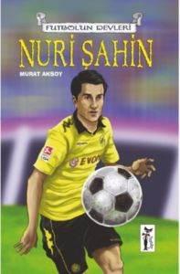 Futbolun Devleri Nuri Şahin