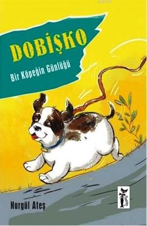 Dobişko; Bir Köpeğin Günlüğü