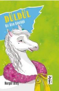 Düldül- Bir Atın Günlüğü