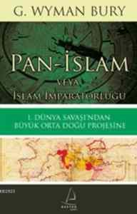Pan İslam-Veya İslam İmparatorluğu