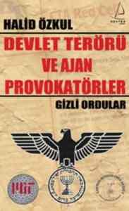 Devlet Terörü ve Ajan Provokatörler