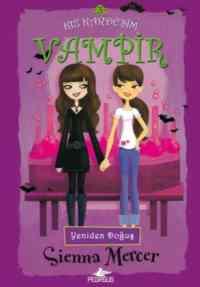 Kızkardeşim Vampir-3 Yeniden Doğuş
