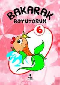 Bakarak Boyuyorum 6