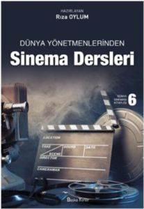 Dünya Yönetmenlerinden Sinema Dersleri
