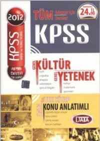 KPSS 2012 Tüm Adaylar İçin Tüm Dersler Gen.Kültür Gen. Yetenek