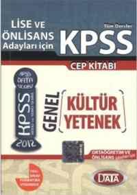 Lise ve Önlisans Adayları için Kpss Gen Kültür Genel Yetenek Cep Kitabı 2012