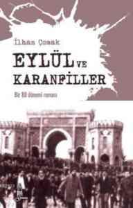 Eylül ve Karanfiller-Bir 80 Dönemi Romanı