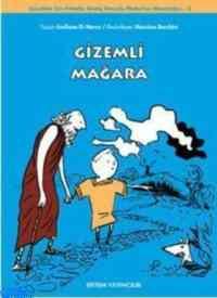Gizemli Mağara (Çocuklar İçin Felsefe: Geniş Omuzlu Platon'un Maceraları - 2)