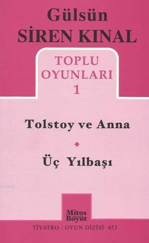 Toplu Oyunları 1; Tolstoy Ve Anna - Üç Yılbaşı