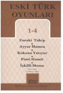 Eski Türk Oyunları 1-4
