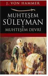 Muhteşem Süleyman ve Muhteşem Devri