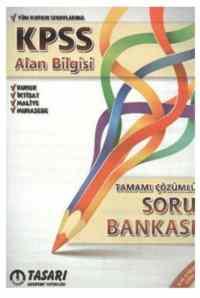Tasarı KPSS Alan Bilgisi Tamamı Çözümlü Soru Bankası