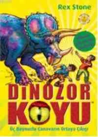 Dinozor Koyu 2-Üç Boynuzlu Canavarın Ortaya Çıkışı