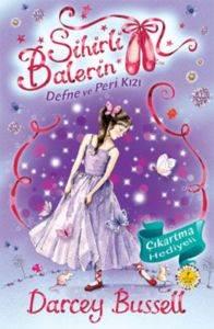 Sihirli Balerin 5: Defne ve Peri Kızı