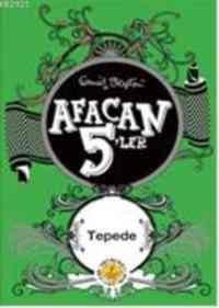 Afacan 5'ler 16 - Tepede