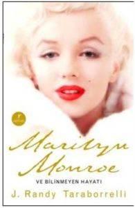 Marilyn Monroe ve Bilinmeyen Hayatı