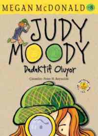 Judy Moody 8 - Dedektif Oluyor