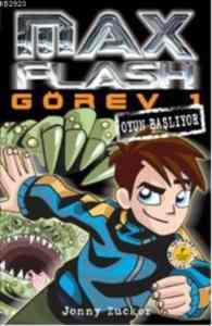 Max Flash Görev 1-Oyun Başlıyor