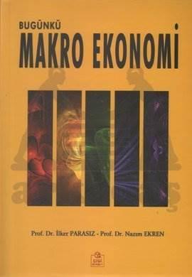 Bugünkü Makro Ekonomi