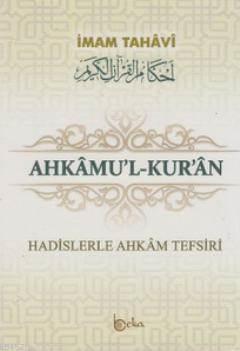 Ahkamu'l-Kur'an (3 Cilt Takım); Hadislerle Ahkam Tefsiri