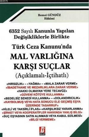 Türk Ceza Kanunu'nda Mal Varlığına Karşı Suçlar