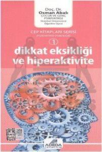 Dikkat Eksikliği ve Hiperaktivite - Cep Kitap