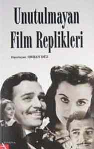 Unutulmayan Film Replikleri