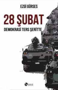 28 Şubat Demokrasi Ters Şeritte