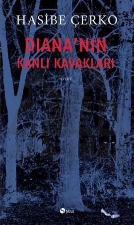 Diana'nın Kanlı Kavakları