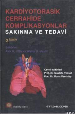 Kardiyotorasik Cerrahide Komplikasyanlar; Sakınma Ve Tedavi
