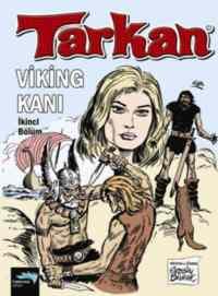 Tarkan-Viking Kanı 2. Bölüm